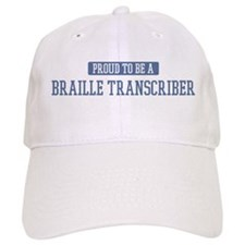 Proud to be a Braille Transcr Baseball Cap
