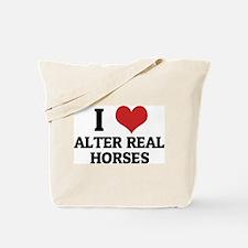I Love Alter Real Horses Tote Bag