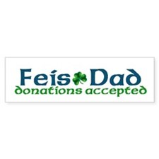 Feis Dad Bumper Bumper Sticker