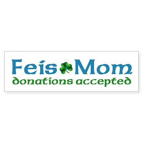 Feis Mom Bumper Sticker