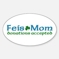 Feis Mom Oval Decal