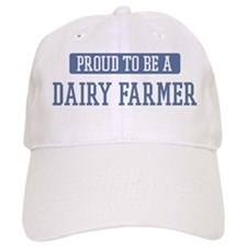 Proud to be a Dairy Farmer Baseball Cap