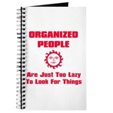 Organized People Are Just Too Journal