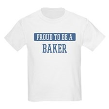 Proud to be a Baker T-Shirt
