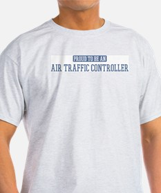 Proud to be a Air Traffic Con T-Shirt