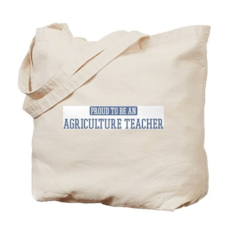 Proud to be a Agriculture Tea Tote Bag