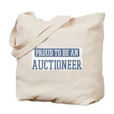 Proud to be a Auctioneer Tote Bag