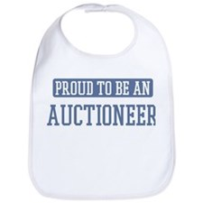 Proud to be a Auctioneer Bib