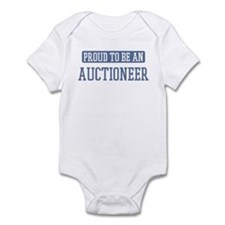 Proud to be a Auctioneer Infant Bodysuit