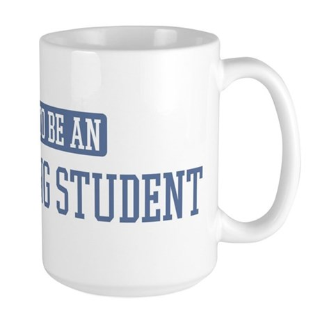 Proud to be a Advertising Stu Large Mug