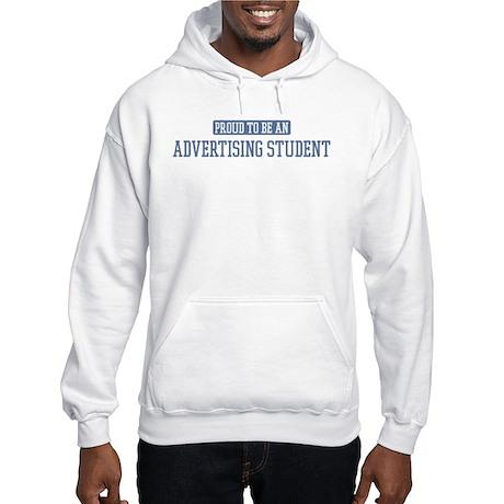 Proud to be a Advertising Stu Hooded Sweatshirt