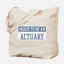 Proud to be a Actuary Tote Bag