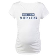 Proud to be a Academic Dean Shirt
