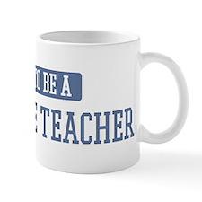 Proud to be a 11th Grade Teac Mug