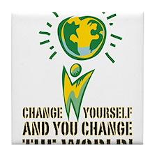 Change Yourself and You Chang Tile Coaster