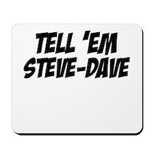 Steve-Dave Mousepad