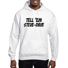 Steve-Dave Hoodie