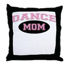 Pink Dance Mom Design for Mot Throw Pillow