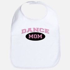 Pink Dance Mom Design for Mot Bib