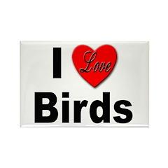 I Love Birds Rectangle Magnet