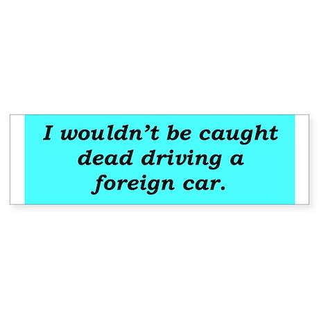 """Buy American"" Bumper Sticker"