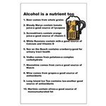 Alcohol is a Nutrient Too Large Poster