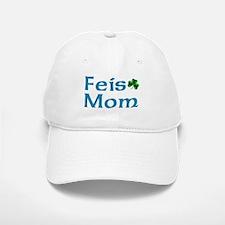 Feis Mom Baseball Baseball Cap