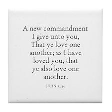 JOHN  13:34 Tile Coaster