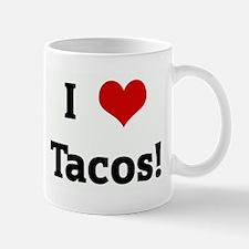I Love Tacos! Mug
