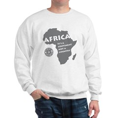 Africa Is A Continent Sweatshirt