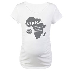 Africa Is A Continent Maternity T-Shirt