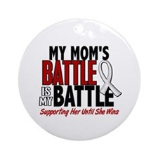 My Battle Too 1 PEARL WHITE (Mom) Ornament (Round)