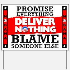 """""""Obama: Deliver Nothing"""" Yard Sign"""