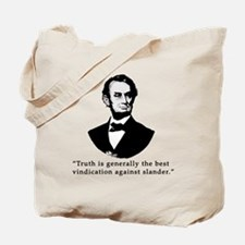 President Lincoln Truth Quote Tote Bag