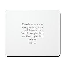 JOHN  13:31 Mousepad