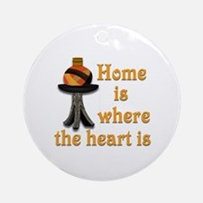 Home is where the heart is #2 Ornament (Round)