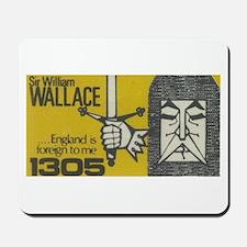 Highlander: William Wallace Mousepad