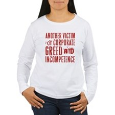GREED & INCOMPETENCE T-Shirt