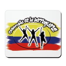 Colombia es la berraquera Mousepad