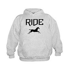 Ride...Horse Hoody