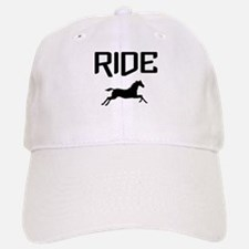 Ride...Horse Baseball Baseball Cap