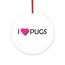 I LUV PUGS Ornament (Round)