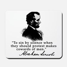 Lincoln to Sin by Silence Mousepad