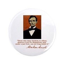 """Abe Lincoln FREEDOM Quote 3.5"""" Button"""