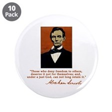 """Abe Lincoln FREEDOM Quote 3.5"""" Button (10 pack)"""
