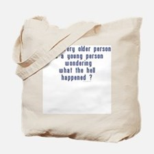 What the hell happened? Tote Bag
