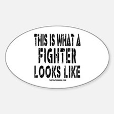 This is what a FIGHTER looks Oval Decal