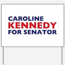 Kennedy for Senator Yard Sign