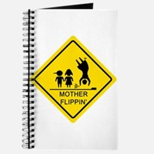 Mother Flippin' Yield Sign Journal
