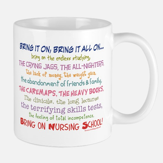 Bring on Nursing School! Mug